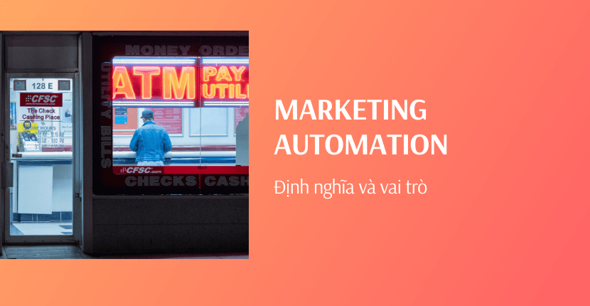 Marketing automation là gì?